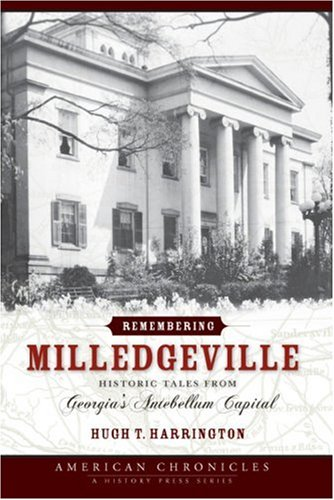 Remembering Milledgeville